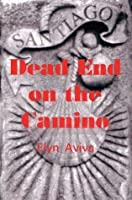 Dead End on the Camino: A Noa Webster Mystery