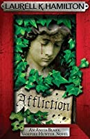 Affliction (Anita Blake, Vampire Hunter, #22)