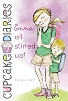 Emma All Stirred Up! (Cupcake Diaries)