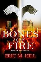 Bones of Fire (Fire #1)