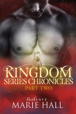 Kingdom Series Chronicles: Part 2