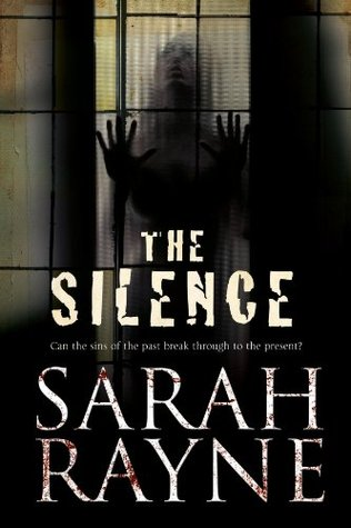The Silence by Sarah Rayne