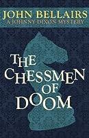 The Chessmen of Doom (Johnny Dixon)