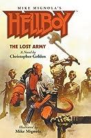 Hellboy: The Lost Army (Illustrated Novel) (Hellboy (Pocket eBook))