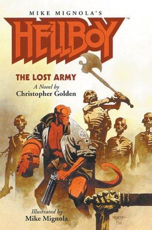 Hellboy: The Lost Army (Illustrated Novel) (Hellboy