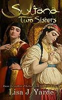 Sultana: Two Sisters (A Novel of Moorish Spain)