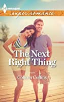 The Next Right Thing (Harlequin Superromance)