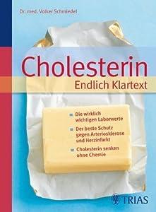 Cholesterin Endlich Klartext: Die wirklich wichtigen Laborwerte Der beste Schutz gegen Arteriosklerose