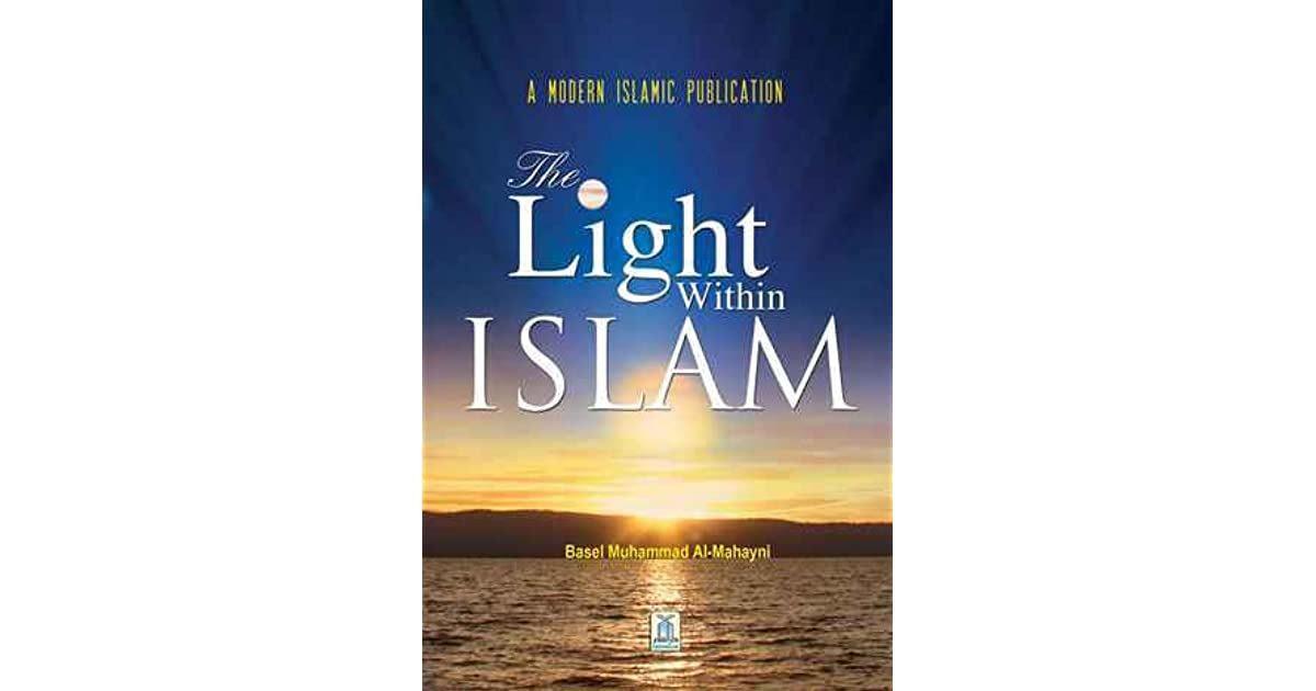 The Light Within Islam By Darussalam