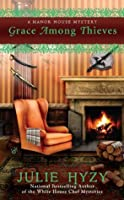 Grace Among Thieves (A Manor of Murder Mystery)