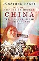 The Penguin History of Modern China: The Fall and Rise of a Great Power, 1850 - 2009