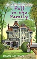 Pall in the Family (A Family Fortune Mystery #1)