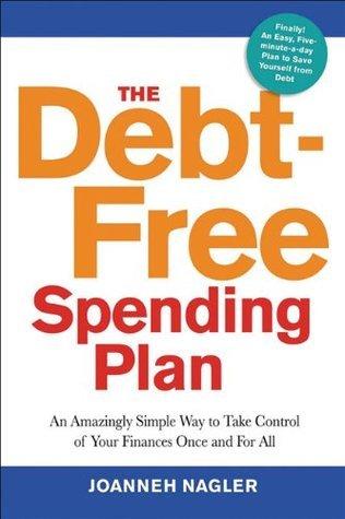 The Debt-Free Spending Plan An A
