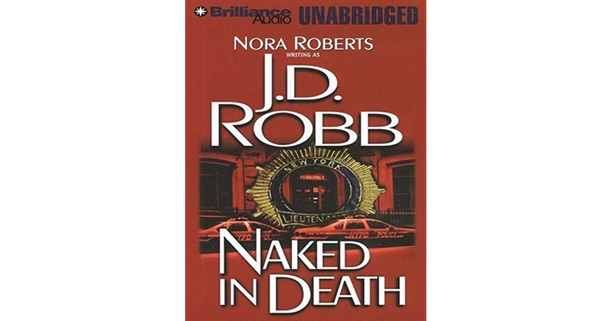 Naked in Death, Nora Roberts, Good Condition, Book | eBay