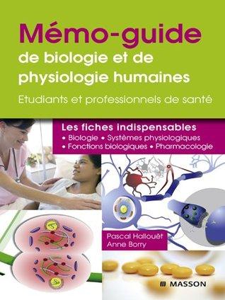 Mémo-guide de biologie et de physiologie humaines: Étudiants et professionnels de santé (French Edition)