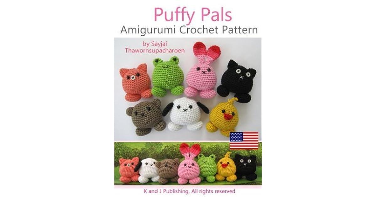 Amigurumi For Dummies Book : Puffy pals amigurumi crochet pattern by sayjai thawornsupacharoen