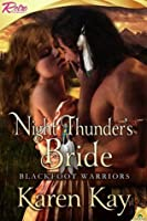 Night Thunder's Bride: Blackfoot Warrior (Blackfoot Warriors)