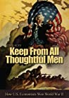Keep From All Thoughtful Men by Jim Lacey