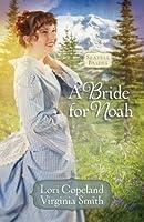 A Bride for Noah (Seattle Brides, #1)