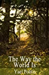 The Way the World Is (The Olivia Series, #2)