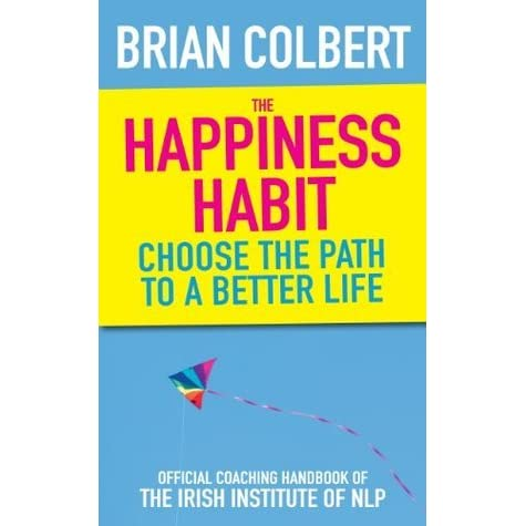Choose the Happiness Habit