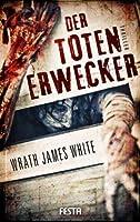 Der Totenerwecker (German Edition)