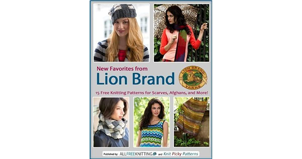 New Favorites from Lion Brand: 15 Free Knitting Patterns for Scarves ...