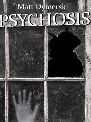 Psychosis: Tales of Horror