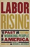 Labor Rising by Daniel  Katz