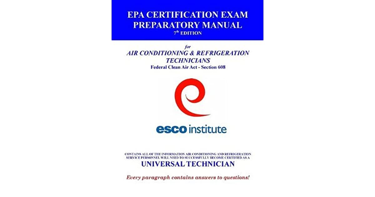 Esco Institute Section 608 Certification Exam Preparatory Manual By