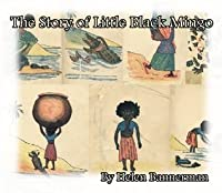 The Story of Little Black Mingo (ILLUSTRATED) (Children Books) by Helen Bannerman