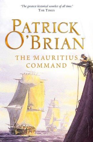 Ebook The Mauritius Command Aubrey Maturin 4 By Patrick Obrian