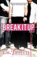 Break It Up (Someone Else's Fairytale #2.5)