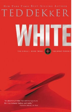 White by Ted Dekker