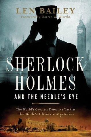 Sherlock Holmes and the Needle's Eye by Len Bailey