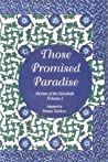 Those Promised Paradise