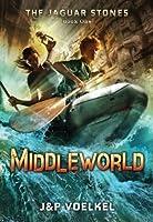 Middleworld (The Jaguar Stones, #1)