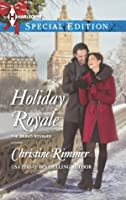 Holiday Royale (Bravo Royales #6)