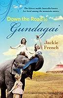 Down the Road to Gundagai