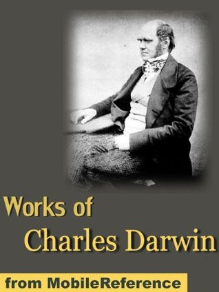 """Works of Charles Darwin including """"On the Origin of Species"""" (1st, 2nd, and 6th editions) The Descent of Man, The Expression of Emotions in Man and Animals, Autobiography & more (mobi)"""