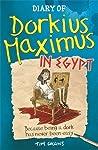 Diary of Dorkius Maximus in Egypt (Dorkius Maximus, #2)