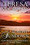 Almost Sundown (Colorado Clearbrooks, #2)