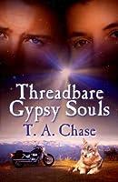 Threadbare Gypsy Souls