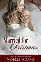 Married for Christmas (Willow Park #1)