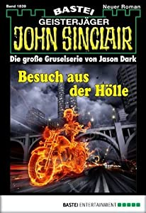 John Sinclair - Folge 1839: Besuch aus der Hölle