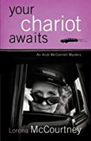 Your Chariot Awaits (Andi Mc Connell Mystery #1)