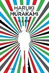 De kleurloze Tsukuru Tazaki en zijn pelgrimsjaren by Haruki Murakami