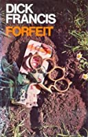 Forfeit (Francis Thriller)