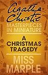A Christmas Tragedy by Agatha Christie