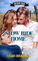 Slow Ride Home (The Grady Legacy)